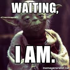 waiting yoda meme